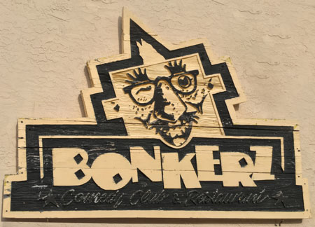 Original Bonkerz Comedy Club Sign - Bonkerz History