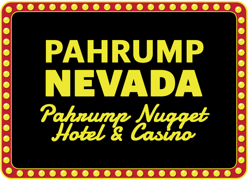 Pahrump, Nevada - Pahrump Nugget Hotel & Casino